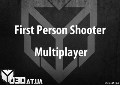 First Person Shooter Multiplayer