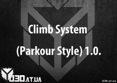 Climb System (Parkour Style) 1.0