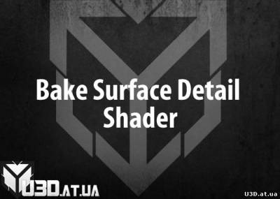 Bake Surface Detail Shader