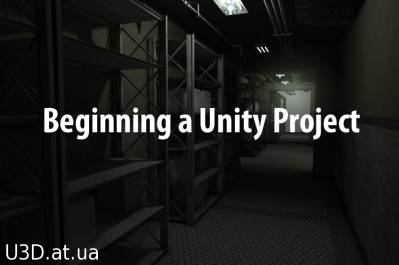 Beginning a Unity Project