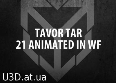 Tavor Tar 21 Animated In WF