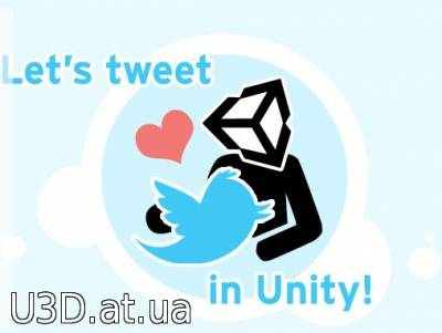 Let's Tweet In Unity